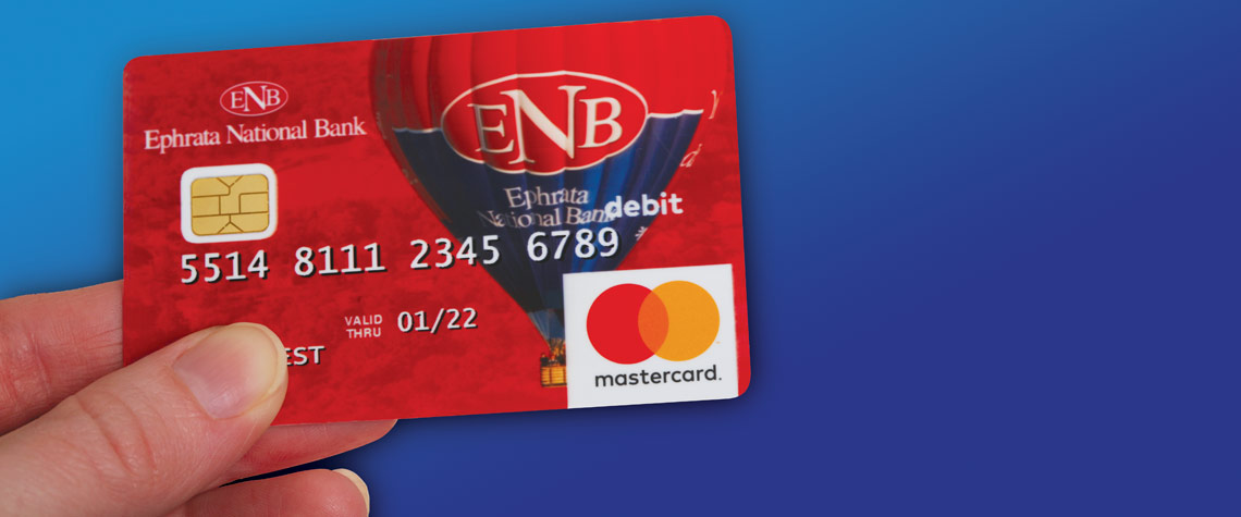 Personal Debit Card | Mastercard Debit | Ephrata National Bank