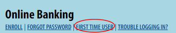 Online Banking First Time User Circled