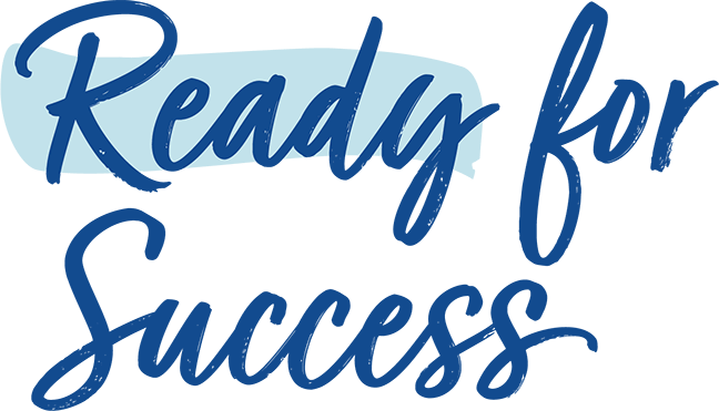 Ready for Success